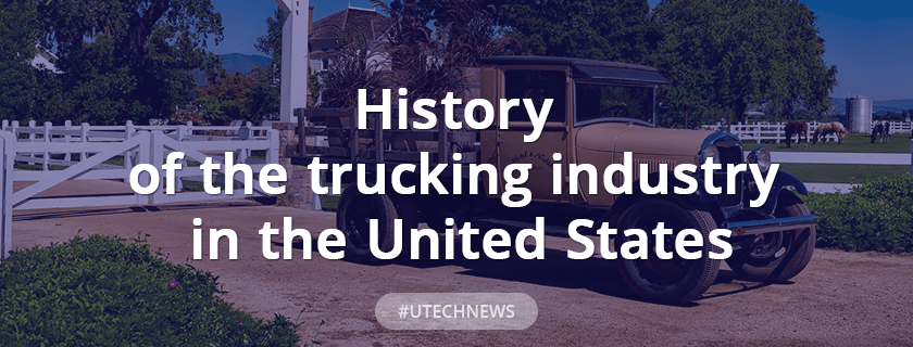 History of the trucking industry in the United States
