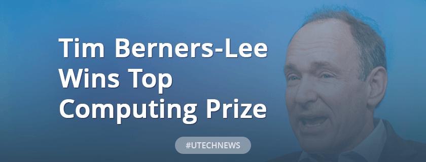 Tim Berners-Lee wins top computing prize