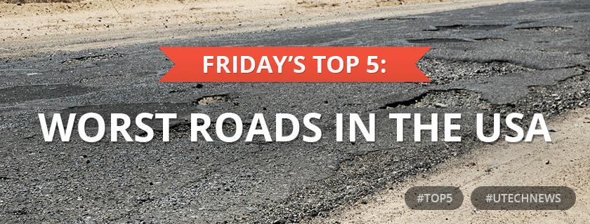 top5 worst roads USA utech news