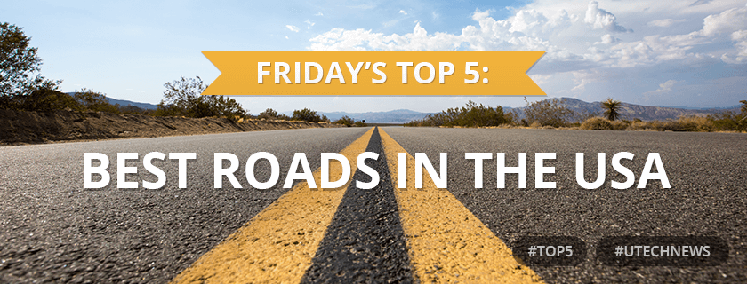 Top5 best roads in the USA utech news