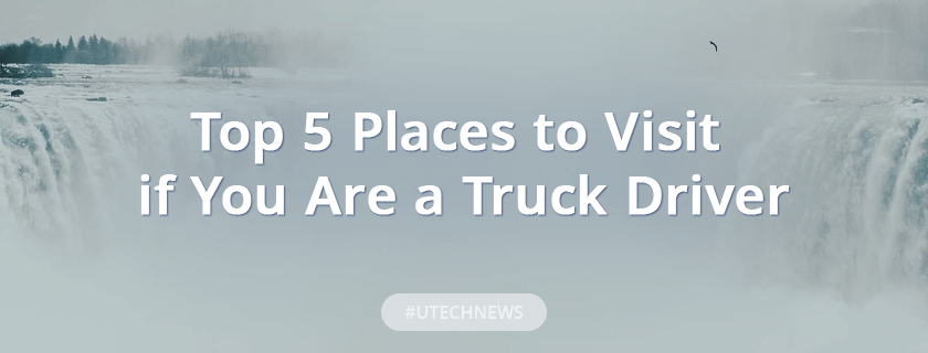 Top5 best places for truckers utech news