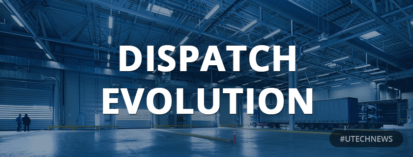 Dispatch evolution