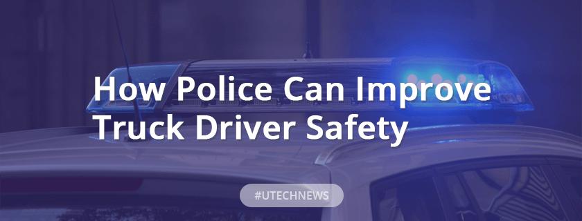 Truck driver safety utech news