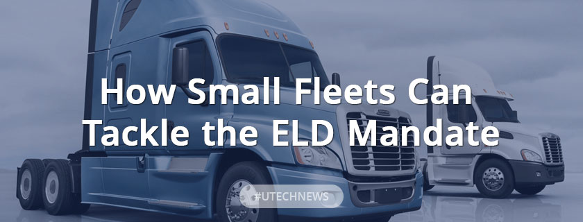 How Small Fleets Can Tackle the ELD Mandate