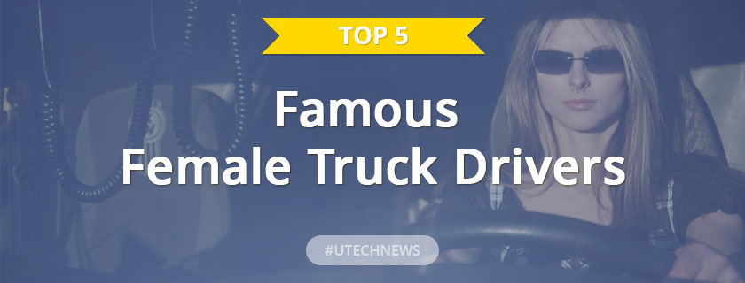 Famous Female Truck drivers