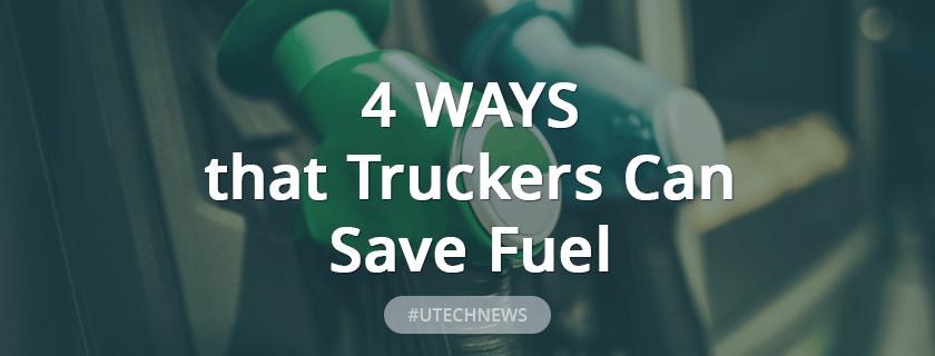 utech_4-ways-truckers-save-fuel