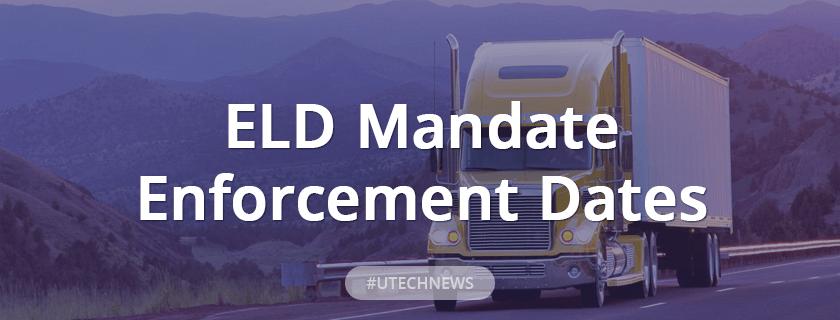 utech about ELD mandate enforcement dates