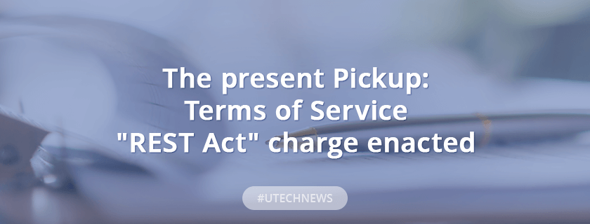 "Terms of Service ""REST Act"" charge enacted"